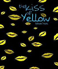 Cover The Kiss of Yellow