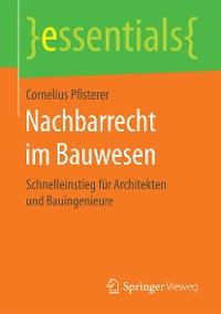 Cover Nachbarrecht im Bauwesen