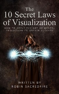Cover The 10 Secret Laws of Visualization