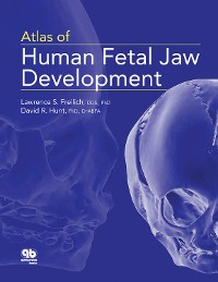 Cover Atlas of Human Fetal Jaw Development