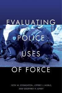 Cover Evaluating Police Uses of Force