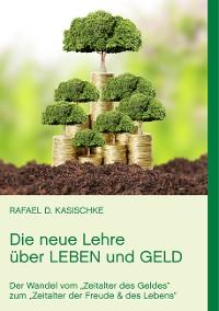 Cover Die neue Lehre über Leben und Geld