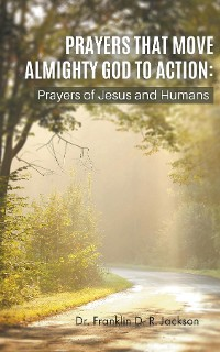Cover PRAYERS THAT MOVE ALMIGHTY GOD TO ACTION