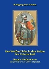 Cover Des Welfen Liebe in den Zeiten der Feindschaft
