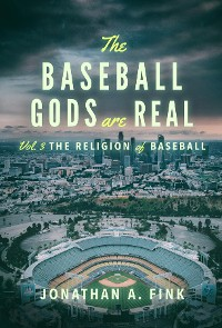Cover The Baseball Gods are Real