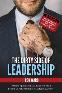 Cover The Dirty Side of Leadership