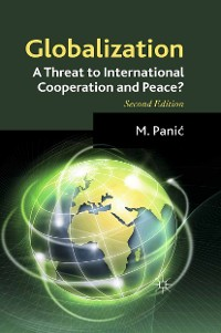 Cover Globalization: A Threat to International Cooperation and Peace?
