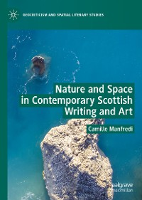 Cover Nature and Space in Contemporary Scottish Writing and Art