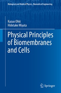 Cover Physical Principles of Biomembranes and Cells