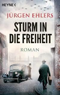 Cover Sturm in die Freiheit