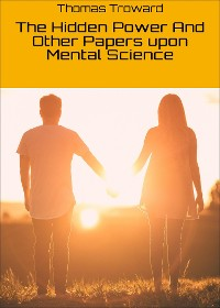 Cover The Hidden Power And Other Papers upon Mental Science