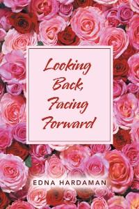 Cover Looking Back, Facing Forward