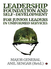 Cover Leadership Foundation And Self-Development For Junior Leaders In Uniformed Services