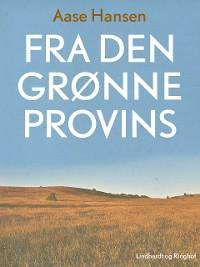Cover Fra den grønne provins