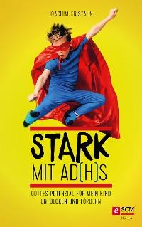 Cover Stark mit AD(H)S
