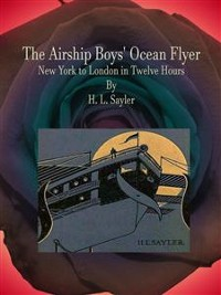 Cover The Airship Boys' Ocean Flyer