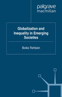 Cover Globalization and Inequality in Emerging Societies