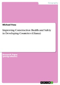 Cover Improving Construction Health and Safety in Developing Countries (Ghana)