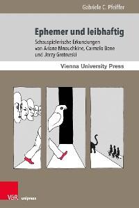Cover Ephemer und leibhaftig