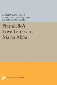 Cover Pirandello's Love Letters to Marta Abba