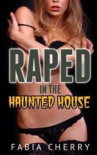Cover Raped in the Haunted House
