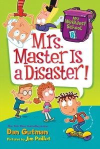 Cover My Weirdest School #8: Mrs. Master Is a Disaster!
