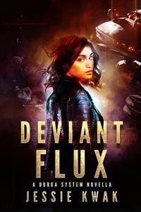 Cover Deviant Flux: A Durga System Novella