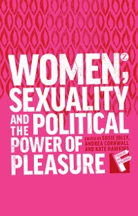 Cover Women, Sexuality and the Political Power of Pleasure