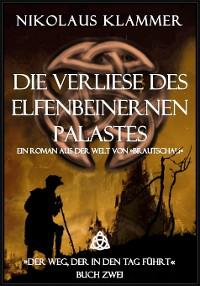 Cover Die Verliese des Elfenbeinernen Palastes