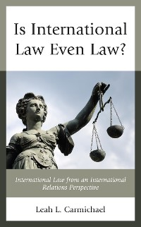 Cover Is International Law Even Law?
