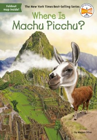 Cover Where Is Machu Picchu?