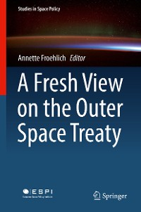 Cover A Fresh View on the Outer Space Treaty