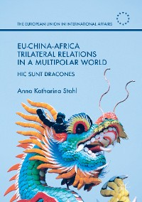 Cover EU-China-Africa Trilateral Relations in a Multipolar World