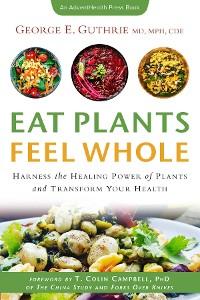 Cover Eat Plants Feel Whole