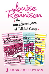 Cover Misadventures of Tallulah Casey 3-Book Collection: Withering Tights, A Midsummer Tights Dream and A Taming of the Tights