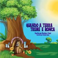 Cover Quando a Terra Treme e Ronca (Portuguese Edition)