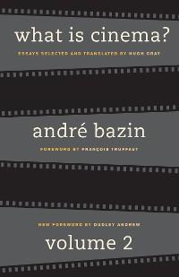 Cover What Is Cinema? Volume II