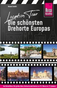 Cover Location Tour – Die schönsten Drehorte Europas