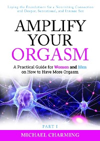 Cover Amplify Your Orgasm