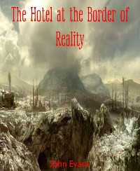 Cover The Hotel at the Border of Reality