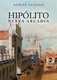 Cover Hipólito Nueva Arcadia