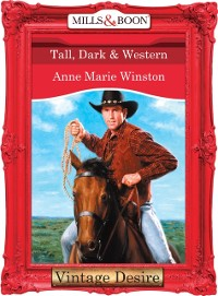 Cover Tall, Dark & Western (Mills & Boon Desire) (Man of the Month, Book 71)