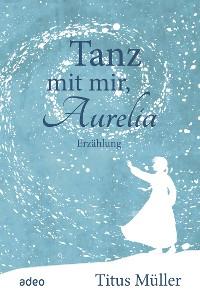 Cover Tanz mit mir, Aurelia