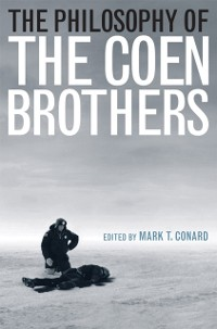 Cover Philosophy of the Coen Brothers