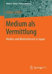 Cover Medium als Vermittlung