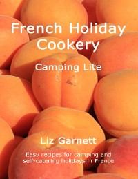 Cover French Holiday Cookery - Camping Lite