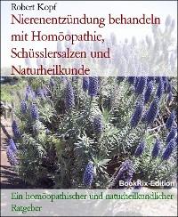 Cover Nierenentzündung behandeln mit Homöopathie, Schüsslersalzen und Naturheilkunde