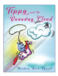 Cover Tippy and the Runaway Cloud