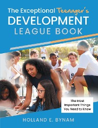 Cover The Exceptional Teenager's Development League Book