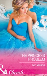 Cover Princess Problem (Mills & Boon Cherish) (Drake Diamonds, Book 2)
